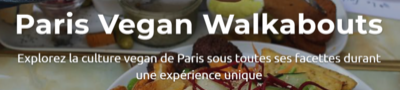 Paris Vegan Walkabouts