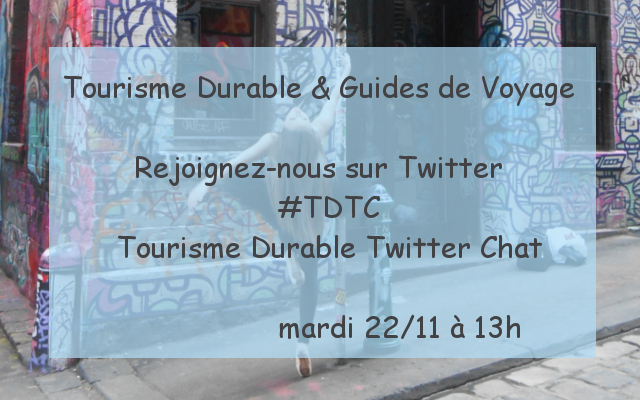 TWEETCHAT TOURISME DURABLE #TDTC