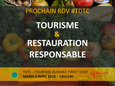 "TWITTER CHAT #TDTC ""TOURISME & RESTAURATION RESPONSABLE"""
